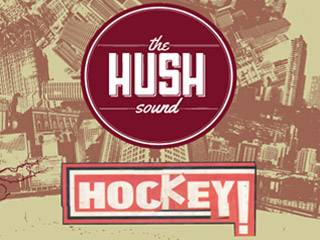The Hush Sound and Hockey w/ River City Extension